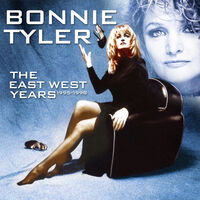 Bonnie Tyler - East West Years 1995-1998 (Uk)