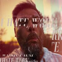 Mike Pride - I Hate Work [Digipak]