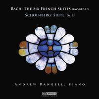ANDREW RANGELL - Andrew Rangell Plays Bach & Schoenberg