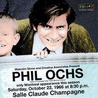 Phil Ochs - Live In Montreal 10/22/66