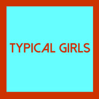 Typical Girls Volume 4 / Various - Typical Girls 4 (Various Artists)