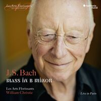 Les Arts Florissants - Bach: Mass In B Minor