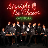 Straight No Chaser - Open Bar