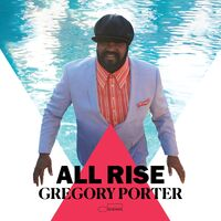 Gregory Porter - All Rise [Deluxe Edition]