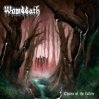 Wombbath - Choirs Of The Fallen