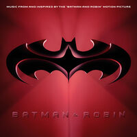 Various Artists - Batman & Robin (Music From and Inspired By The Motion Picture) [RSD Drops Sep 2020]