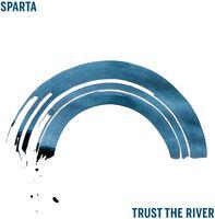 Sparta - Trust The River [LP]