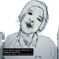 Everything But The Girl - Temperamental