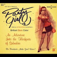 Whit Boyd Combo - Party Girls (Original Motion Picture Soundtrack)