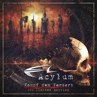 Acylum - Kampf Dem Verderb [Limited Edition]