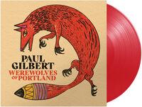 Paul Gilbert - Werewolves Of Portland [180 Gram]