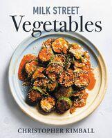 Christopher Kimball - Milk Street Vegetables (Hcvr)