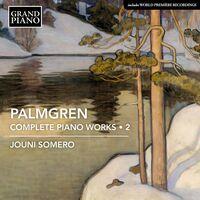 Palmgren / Somero - Complete Piano Works 2