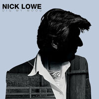 Nick Lowe - Dig My Mood [Download Included]