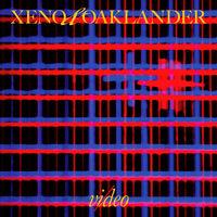 Xeno & Oaklander - Vi / Deo