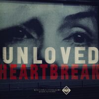 Unloved - Heartbreak [LP]