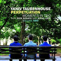 Yaniv Taubenhouse - Perpetuation