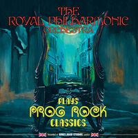 The Royal Philharmonic Orchestra - Rpo Plays Prog Rock Classics