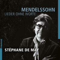 Mendelssohn / May - Lieder Ohne Worte (2pk)