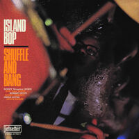 Shuffle And Bang - Island Bop
