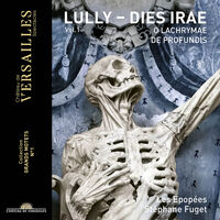 Lully / Epopees / Fuget - Dies Irae