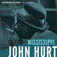 Mississippi Hurt  John - Worried Blues