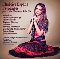 Detroit Symphony Orchestra / Paul Paray - Espana ! Chabrier Favourites +Lalo : Namouna Suite No.1