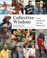 Grace Bonney - Collective Wisdom (Hcvr)