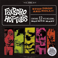 Foxboro Hottubs - Stop Drop And Roll!!! [LP/CD]