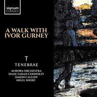 TENEBRAE - Walk with Ivor Gurney