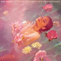 Nina Nesbitt - Sun Will Come Up The Seasons Will Change