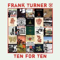 Frank Turner - Ten For Ten