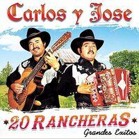 Carlos Y Jose - 20 Rancheras