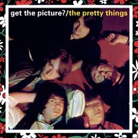 Pretty Things - Get The Picture