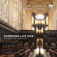 Choir Of Kings College Cambridge - Evensong Live 2019 - Anthems And Canticles