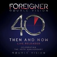 Foreigner - Double Vision: Then And Now [CD/Blu-ray]