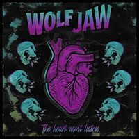 Wolf Jaw - Heart Won't Listen (Blue) [Colored Vinyl] [Limited Edition]