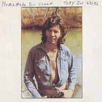 Tony Joe White - Home Made Ice Cream