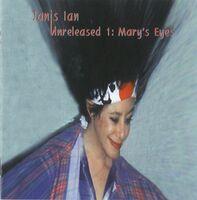 Janis Ian - Unreleased 1: Mary's Eyes