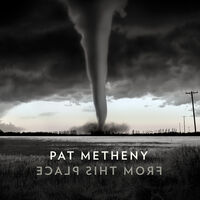 Pat Metheny - From This Place [LP]