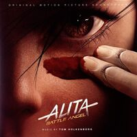 Tom Holkenborg - Alita: Battle Angel (Original Motion Picture Soundtrack)