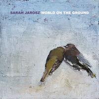 Sarah Jarosz - World On The Ground [LP]