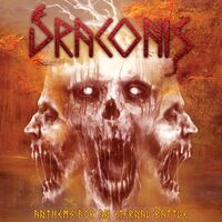 Draconis - Anthems For An Eternal Battles