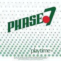 Phase 7 - Playtime