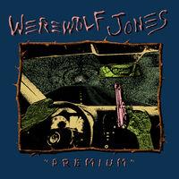 Werewolf Jones - Premium
