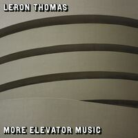 Leron Thomas - More Elevator Music