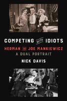 Davis, Nick - Competing with Idiots