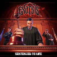 Exarsis - Sentenced To Life
