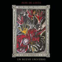 De Pepe Lucia - Un Nuevo Universo