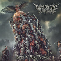 Twitch Of The Death Nerve - Beset By False Prophets